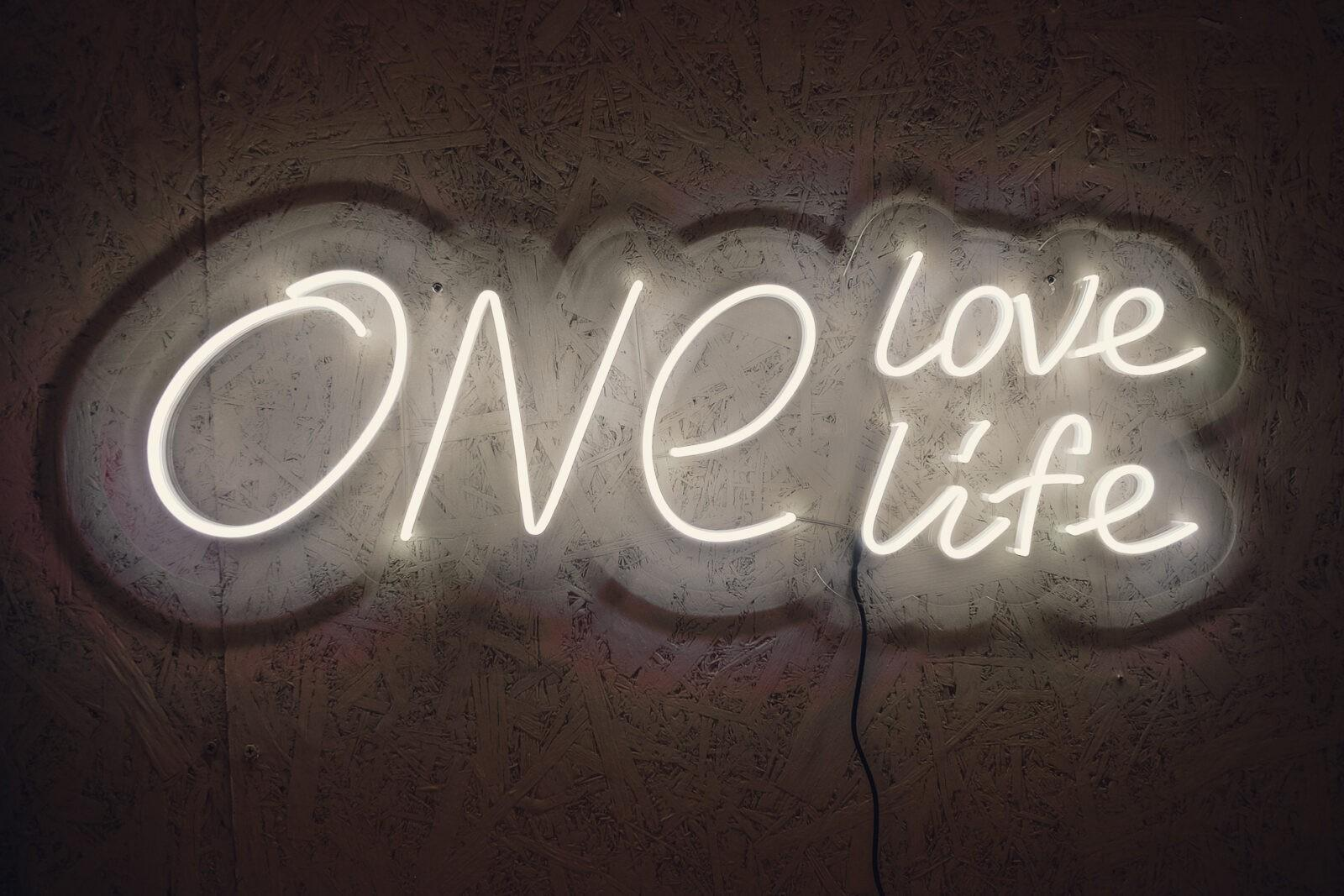 One love, one life
